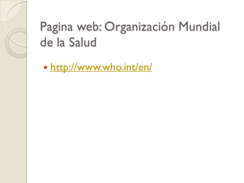 Pagina web: Organización Mundial de la Salud