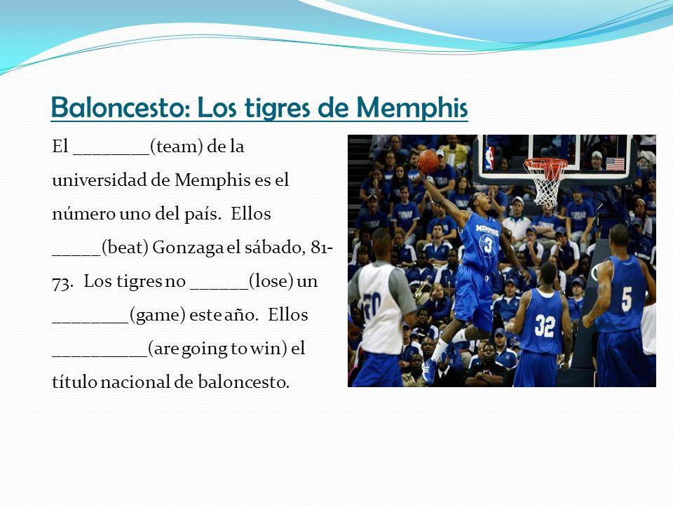 Baloncesto: Los tigres de Memphis