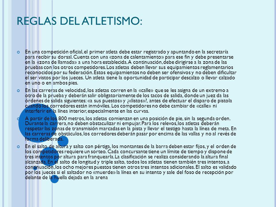REGLAS DEL ATLETISMO: