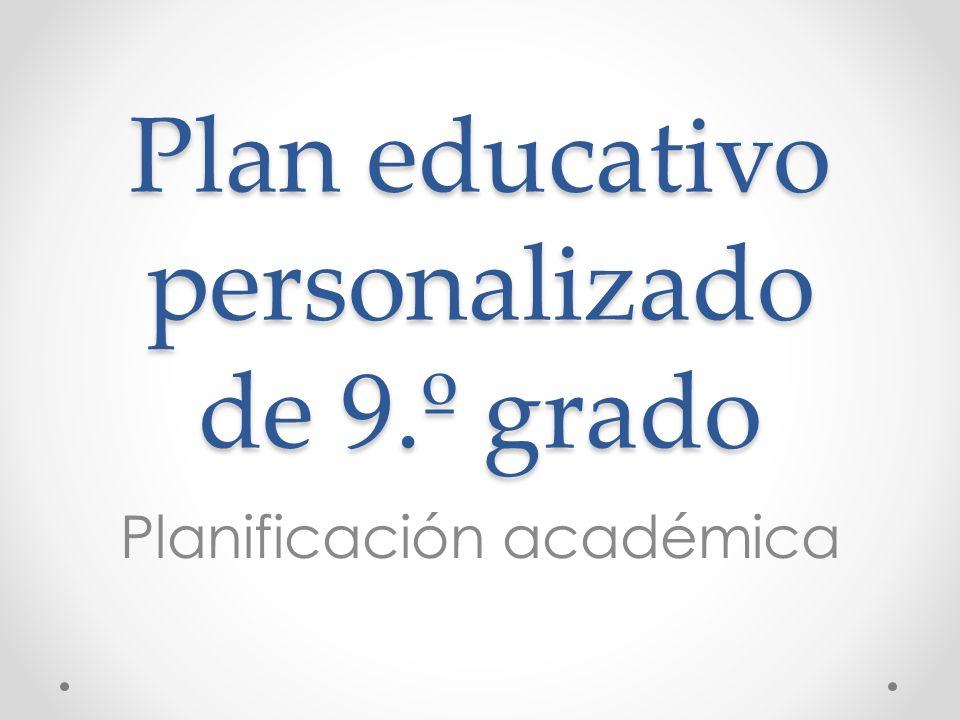 Plan educativo personalizado de 9.º grado