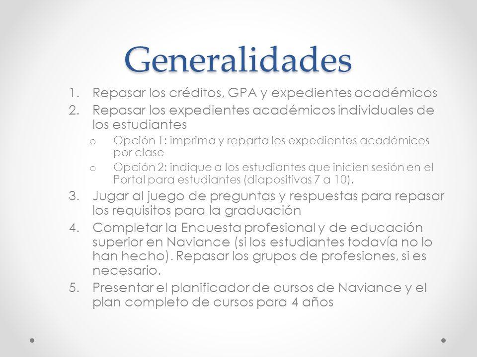 Generalidades Repasar los créditos, GPA y expedientes académicos