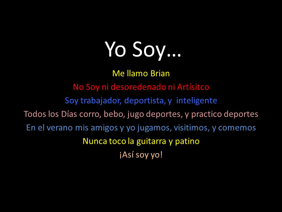 Yo Soy… Me llamo Brian No Soy ni desoredenado ni Artísitco