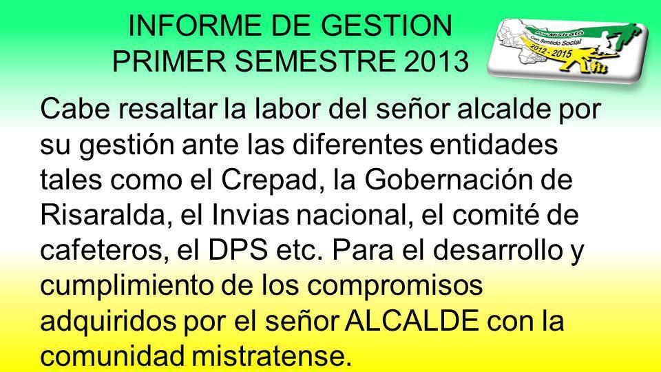 INFORME DE GESTION PRIMER SEMESTRE 2013