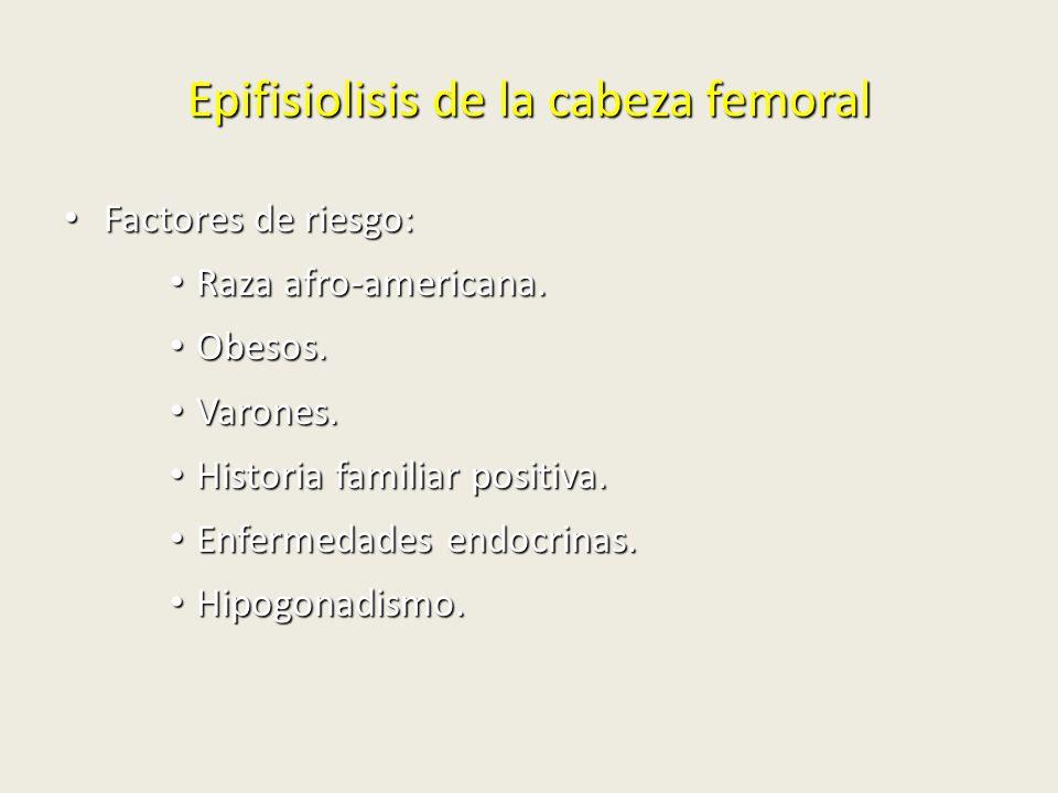 Epifisiolisis de la cabeza femoral