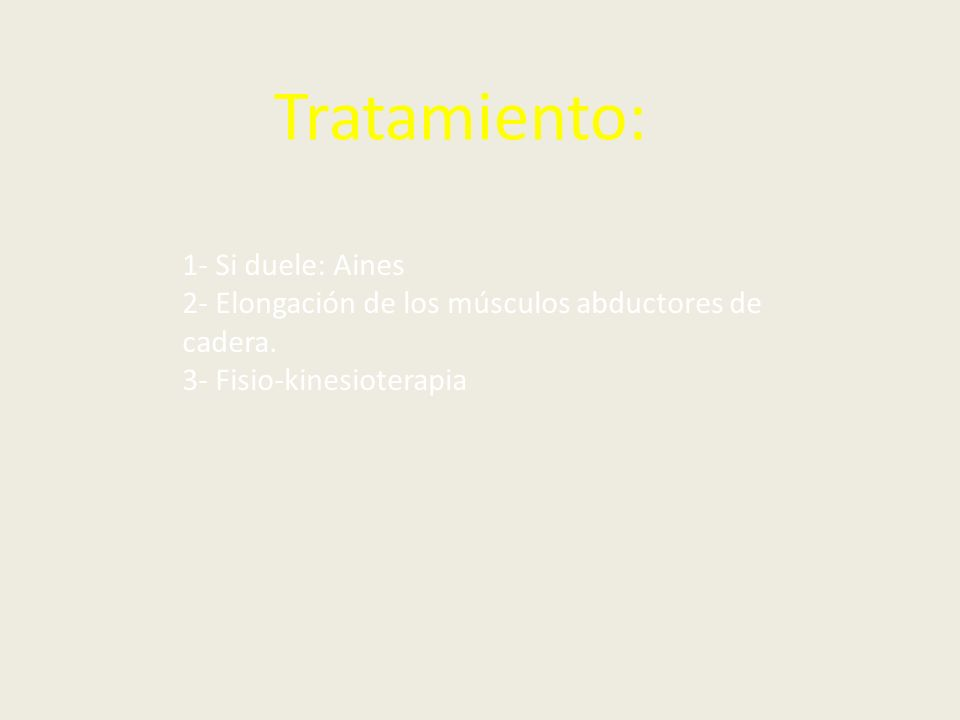 Tratamiento: 1- Si duele: Aines
