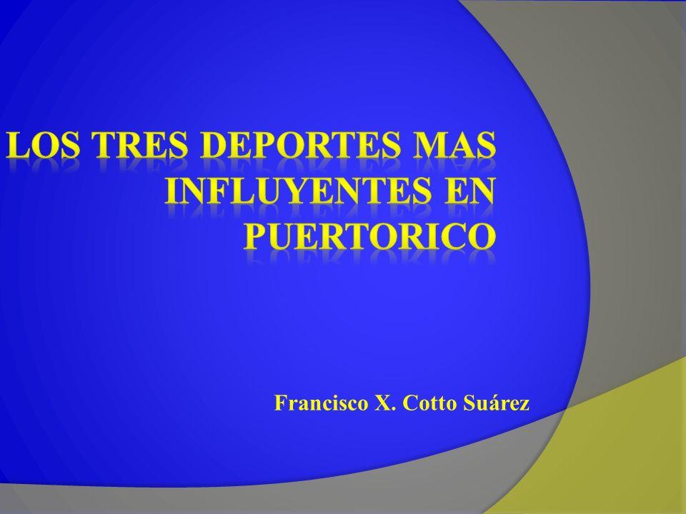 Los tres deportes mas influyentes en puertorico