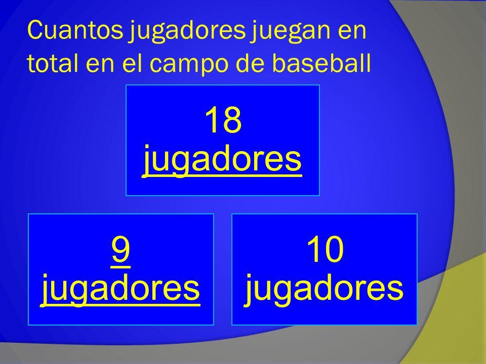 Cuantos jugadores juegan en total en el campo de baseball
