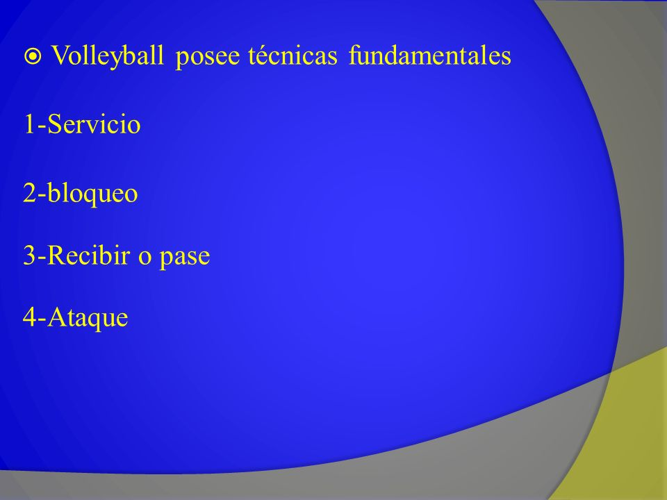 Volleyball posee técnicas fundamentales