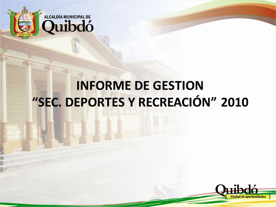 SEC. DEPORTES Y RECREACIÓN 2010