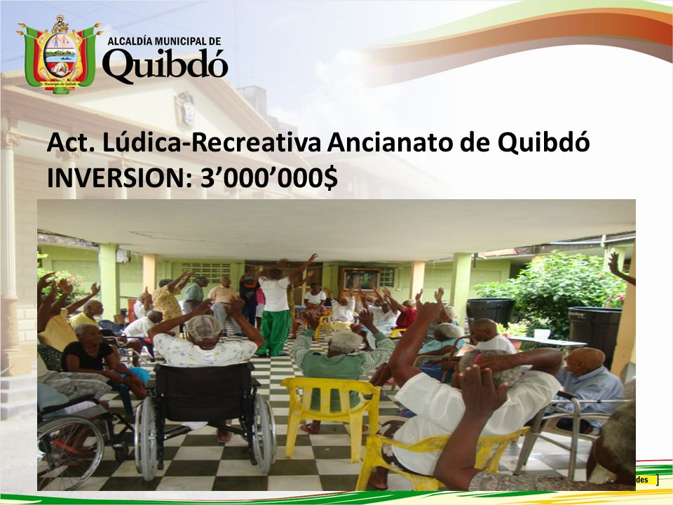 Act. Lúdica-Recreativa Ancianato de Quibdó