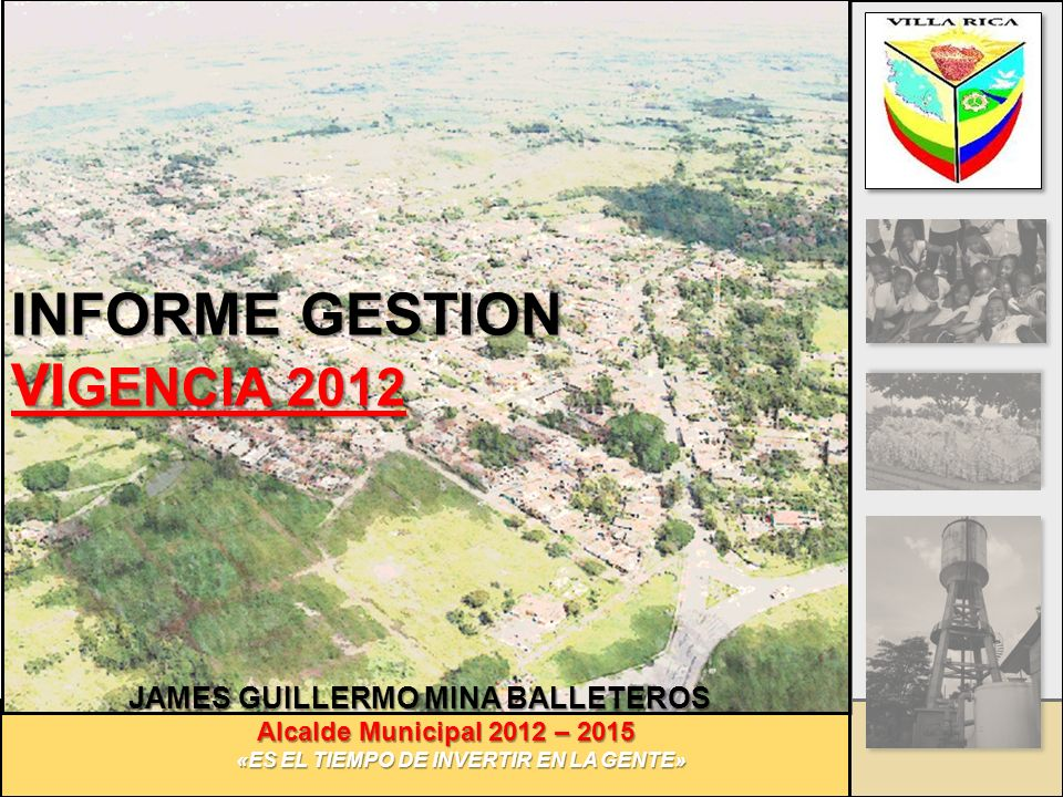 INFORME GESTION VIGENCIA 2012 JAMES GUILLERMO MINA BALLETEROS