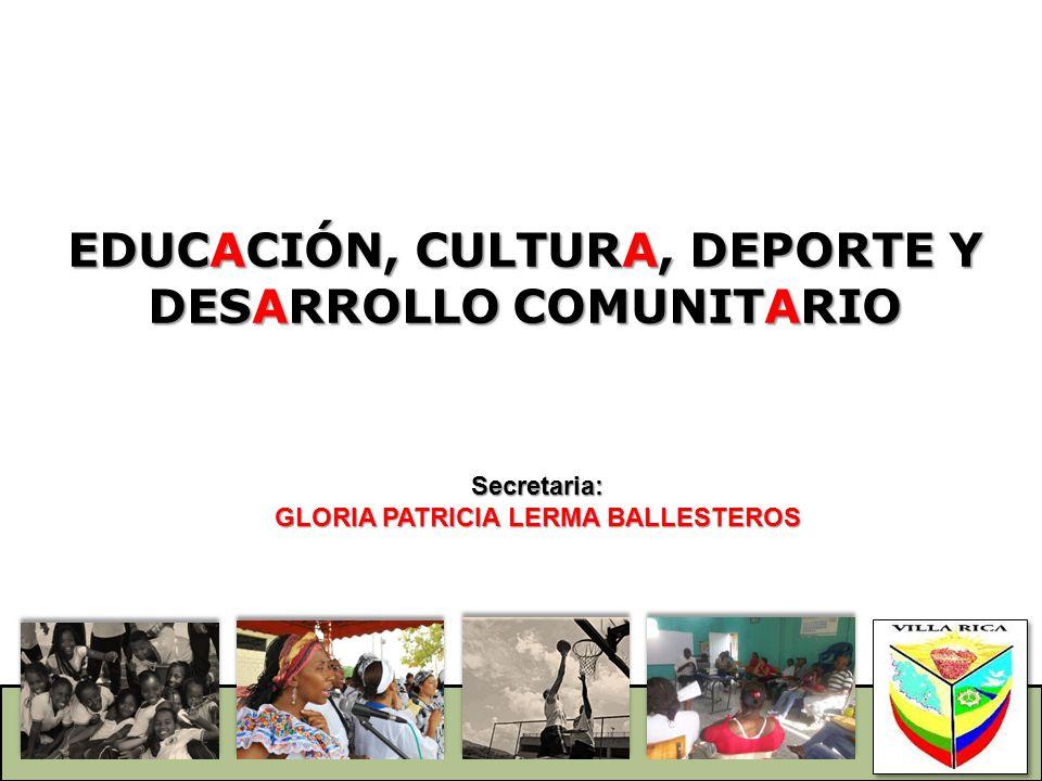EDUCACIÓN, CULTURA, DEPORTE Y DESARROLLO COMUNITARIO
