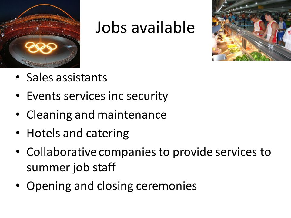 Jobs available Sales assistants Events services inc security