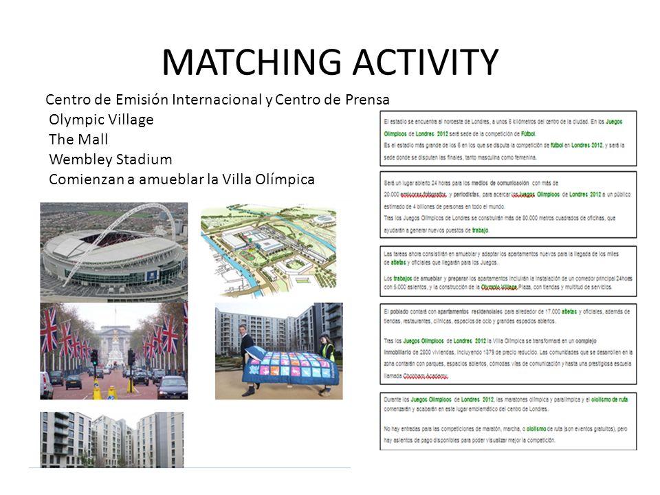 MATCHING ACTIVITY Centro de Emisión Internacional y Centro de Prensa