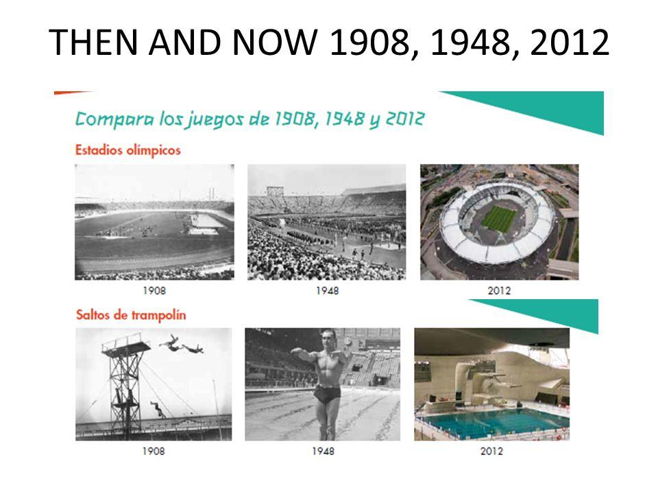 THEN AND NOW 1908, 1948, 2012 Rachel Hawkes 'Antes y ahora'