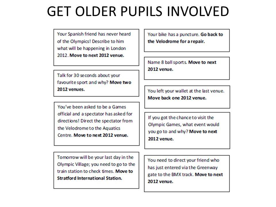 GET OLDER PUPILS INVOLVED