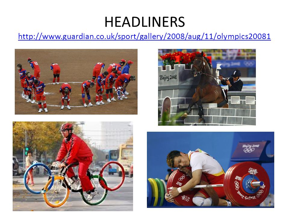 HEADLINERS http://www. guardian. co