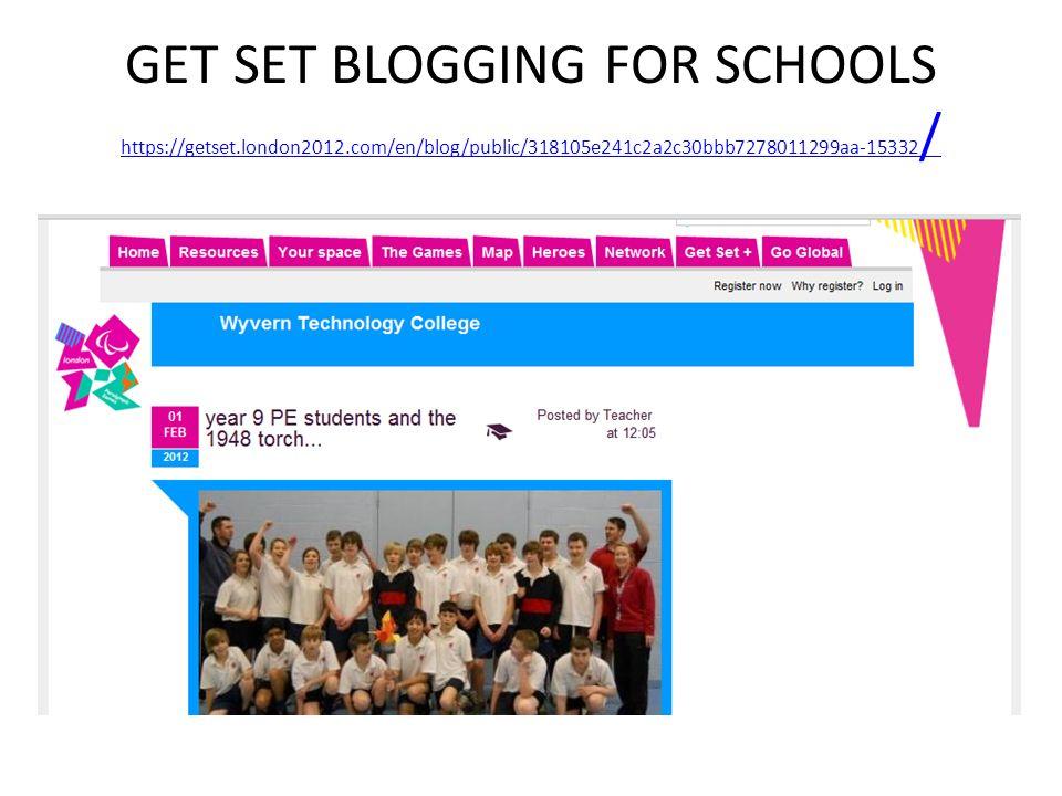 GET SET BLOGGING FOR SCHOOLS https://getset. london2012