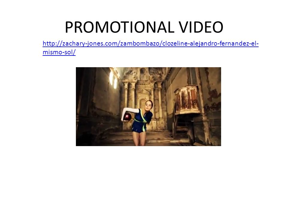 PROMOTIONAL VIDEO http://zachary-jones.com/zambombazo/clozeline-alejandro-fernandez-el-mismo-sol/