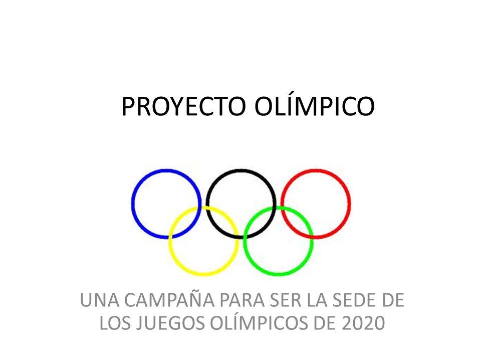 UNA CAMPAÑA PARA SER LA SEDE DE LOS JUEGOS OLÍMPICOS DE 2020
