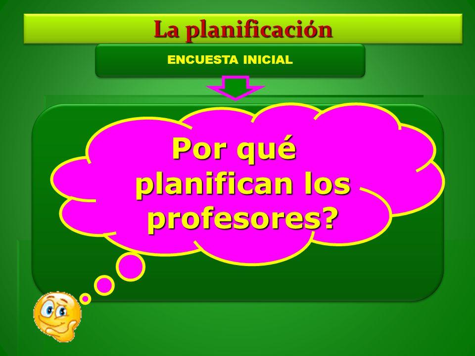 Por qué planifican los profesores