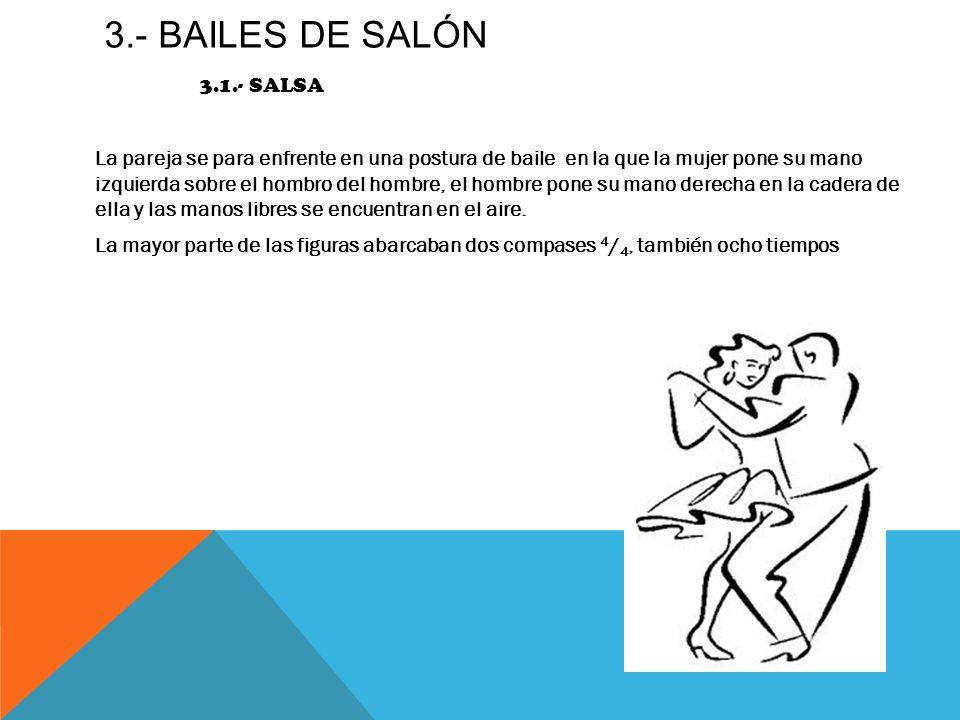 3.- bailes de salón 3.1.- salsa
