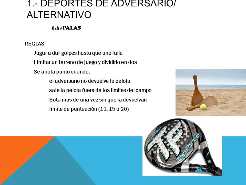 1.- DEPORTES DE ADVERSARIO/ alternativo 1.3.-PALAS