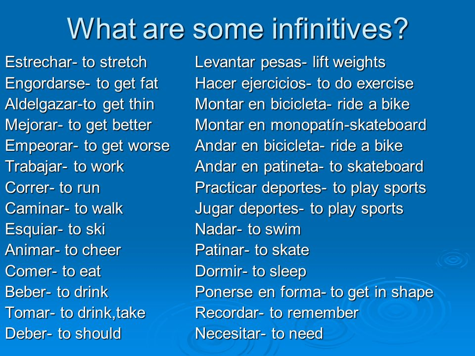 What are some infinitives