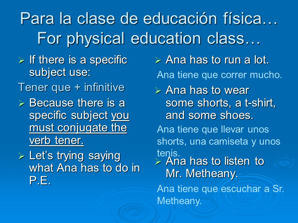 Para la clase de educación física… For physical education class…