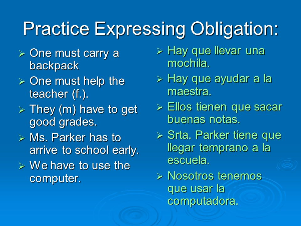 Practice Expressing Obligation: