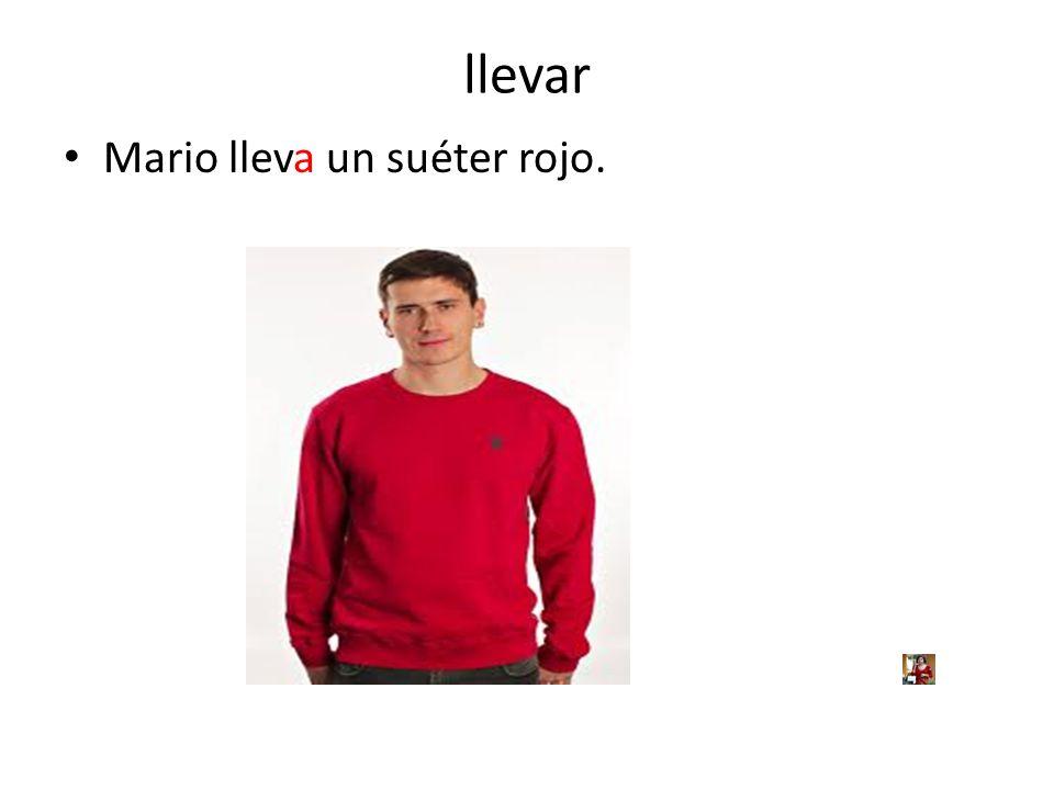 llevar Mario lleva un suéter rojo.