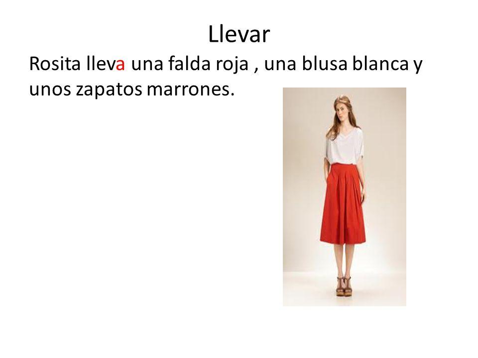 Llevar Rosita lleva una falda roja , una blusa blanca y unos zapatos marrones.