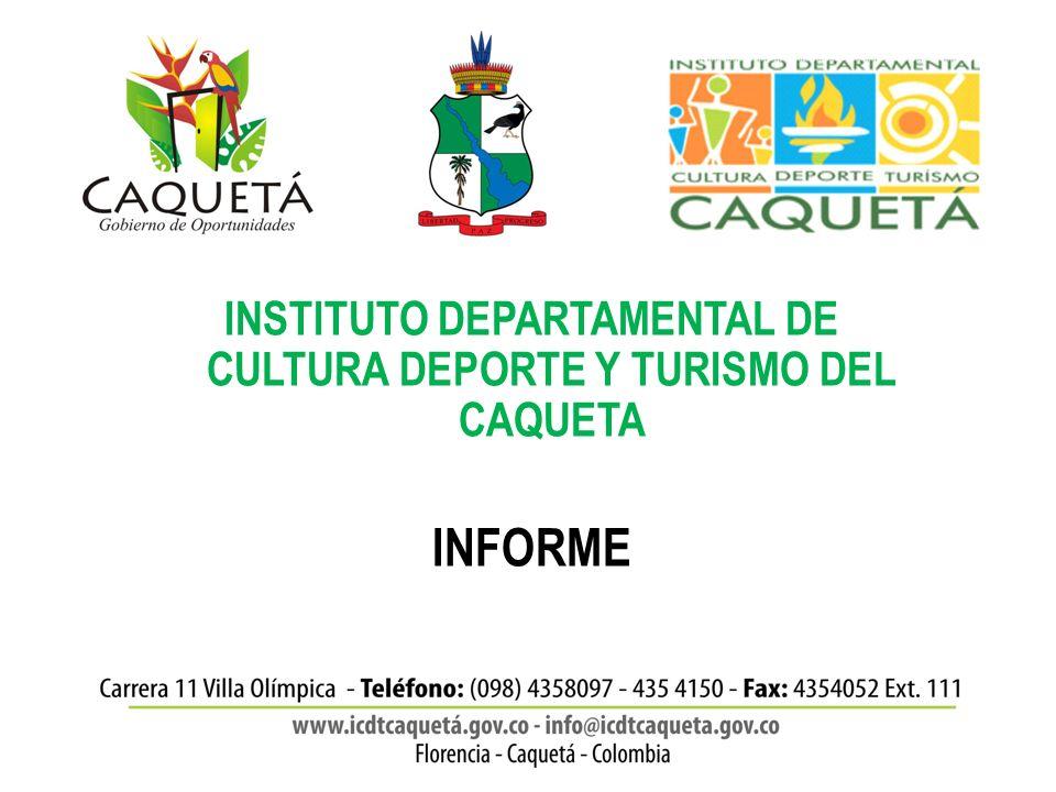 INSTITUTO DEPARTAMENTAL DE CULTURA DEPORTE Y TURISMO DEL CAQUETA