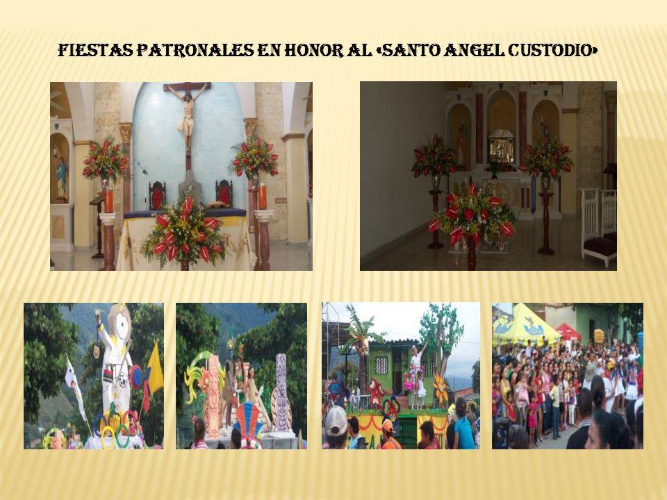 FIESTAS PATRONALES EN HONOR AL «SANTO ANGEL CUSTODIO»