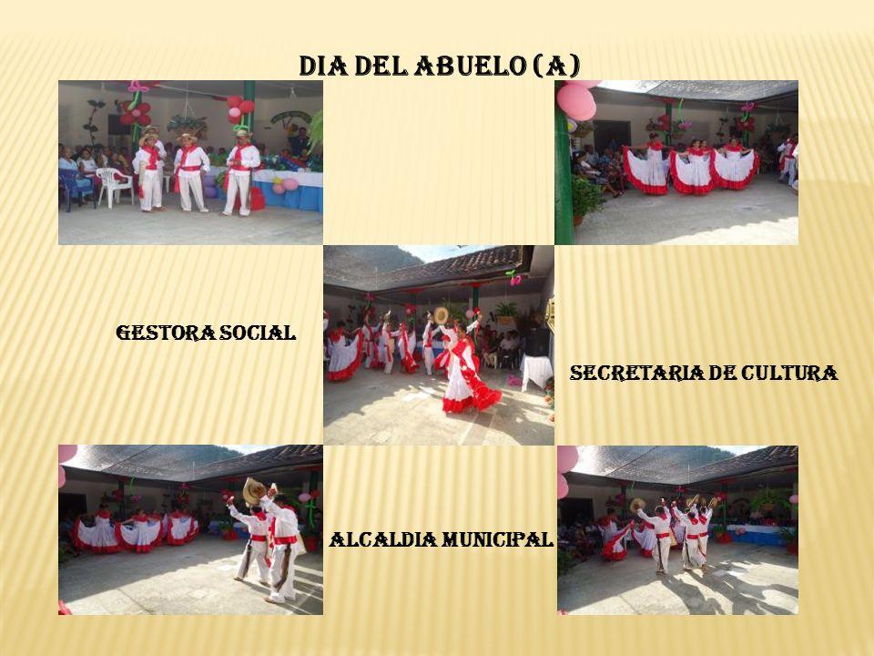DIA DEL ABUELO (A) GESTORA SOCIAL SECRETARIA DE CULTURA