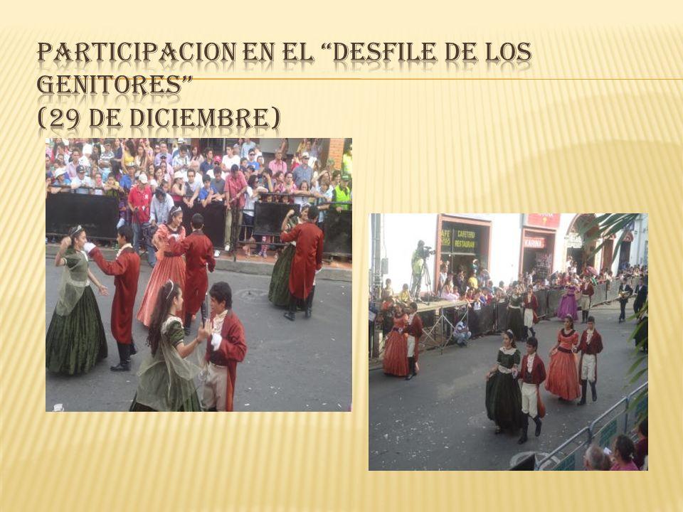 PARTICIPACION EN EL DESFILE DE LOS GENITORES (29 de Diciembre)
