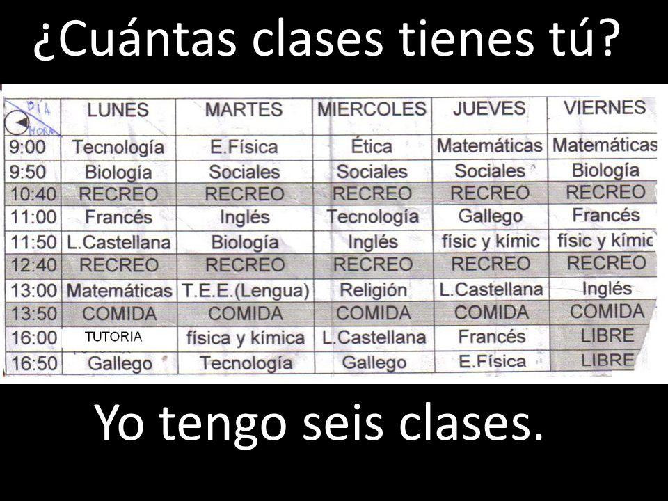 ¿Cuántas clases tienes tú