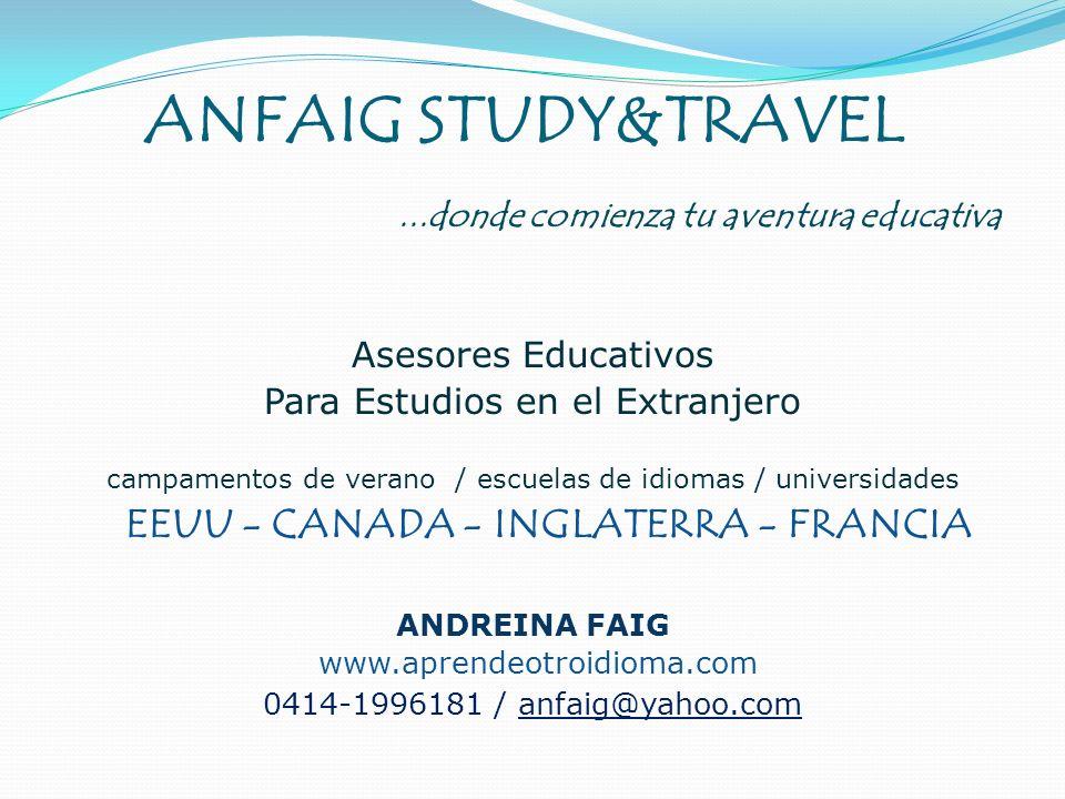 ANFAIG STUDY&TRAVEL ...donde comienza tu aventura educativa