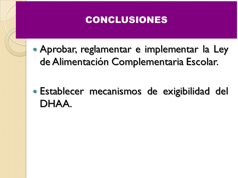 Establecer mecanismos de exigibilidad del DHAA.