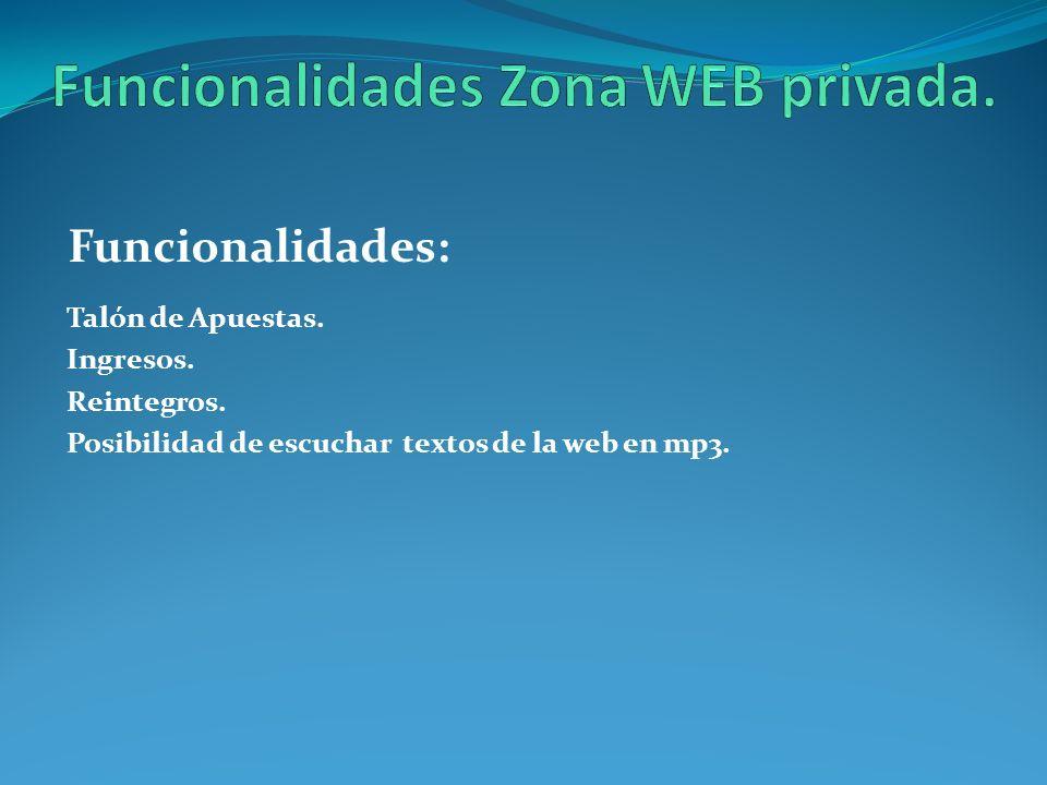 Funcionalidades Zona WEB privada.