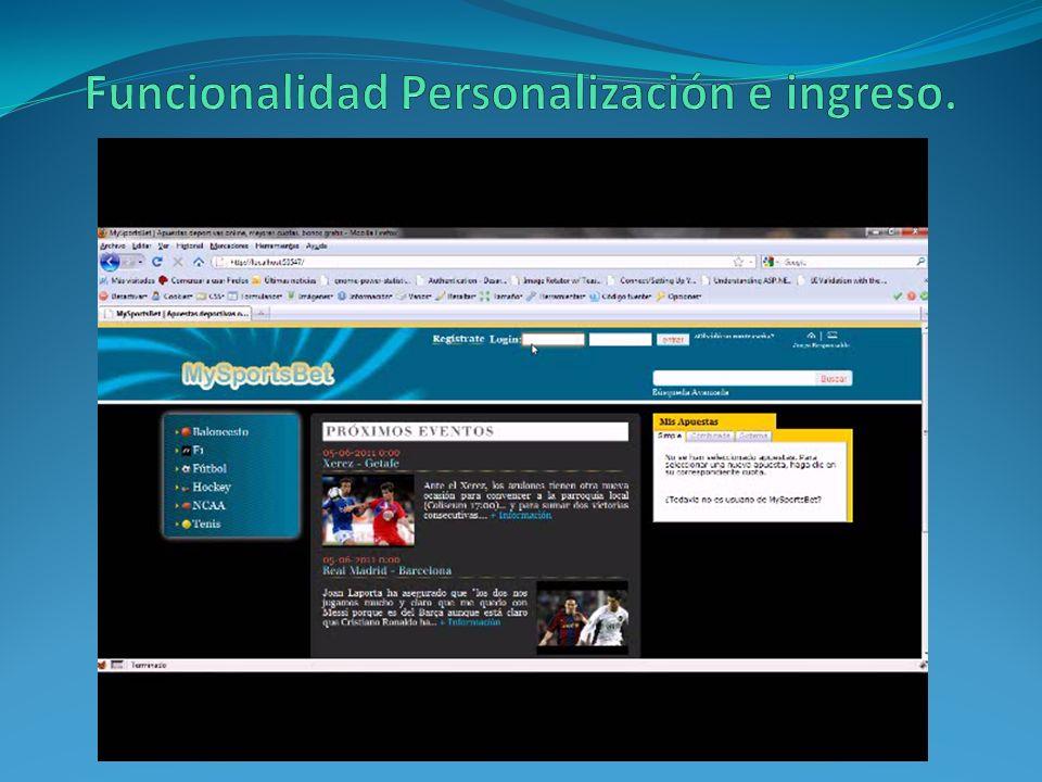 Funcionalidad Personalización e ingreso.
