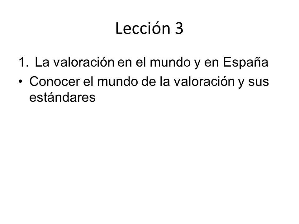 Lección 3 La valoración en el mundo y en España