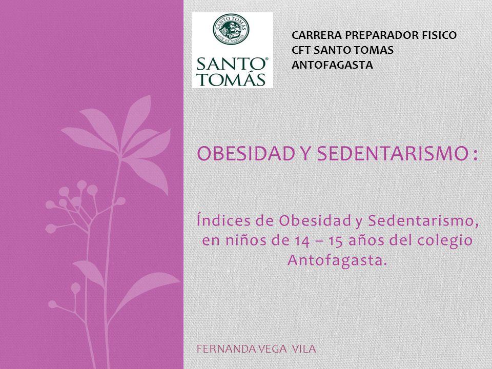 OBESIDAD Y SEDENTARISMO :