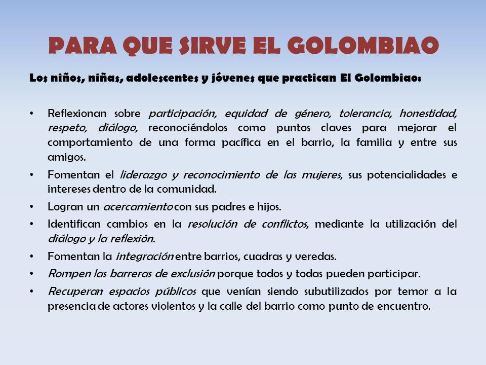 PARA QUE SIRVE EL GOLOMBIAO