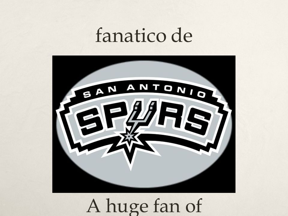 fanatico de A huge fan of