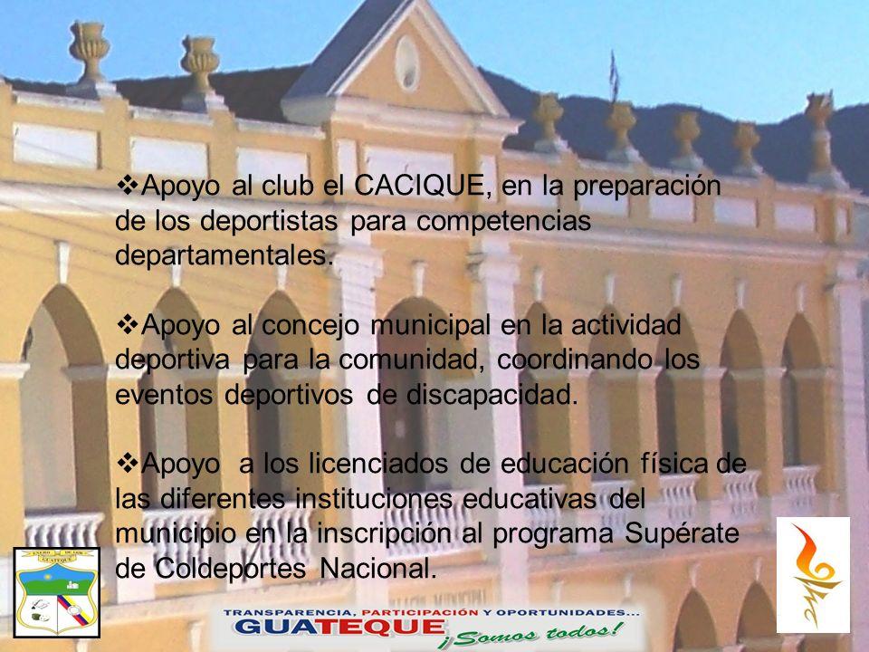 Apoyo al club el CACIQUE, en la preparación de los deportistas para competencias departamentales.