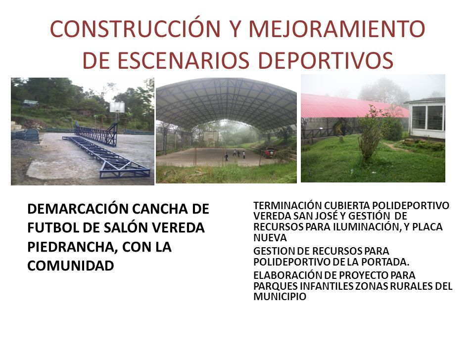 CONSTRUCCIÓN Y MEJORAMIENTO DE ESCENARIOS DEPORTIVOS