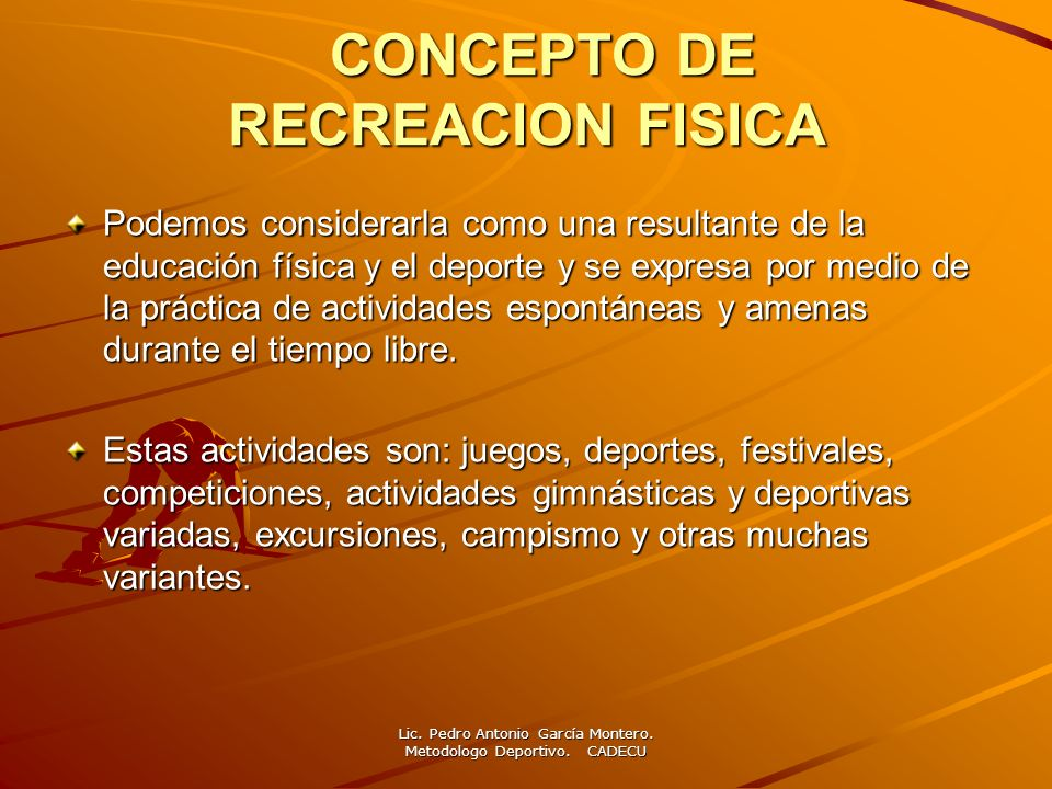 CONCEPTO DE RECREACION FISICA