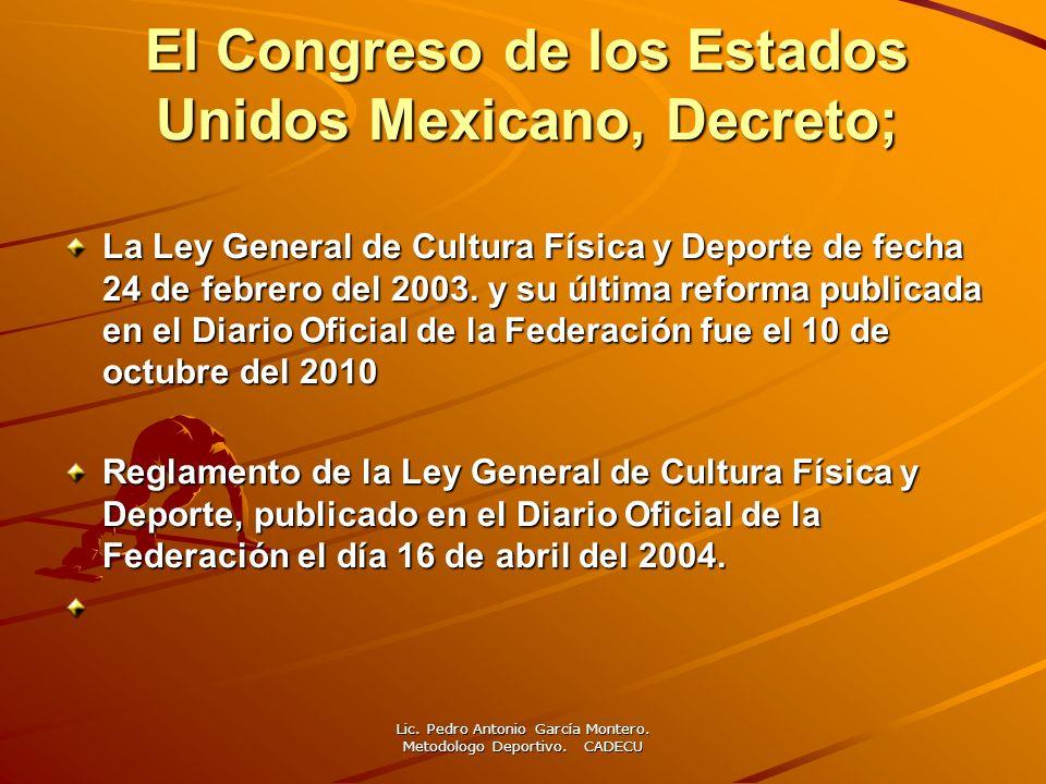 El Congreso de los Estados Unidos Mexicano, Decreto;
