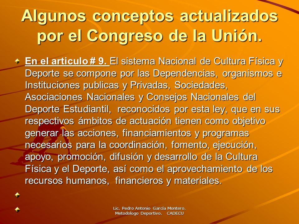 Algunos conceptos actualizados por el Congreso de la Unión.